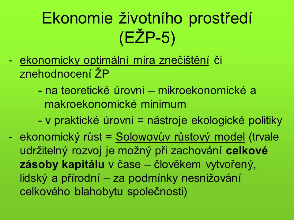 Ekonomie životního prostředí (EŽP-5)