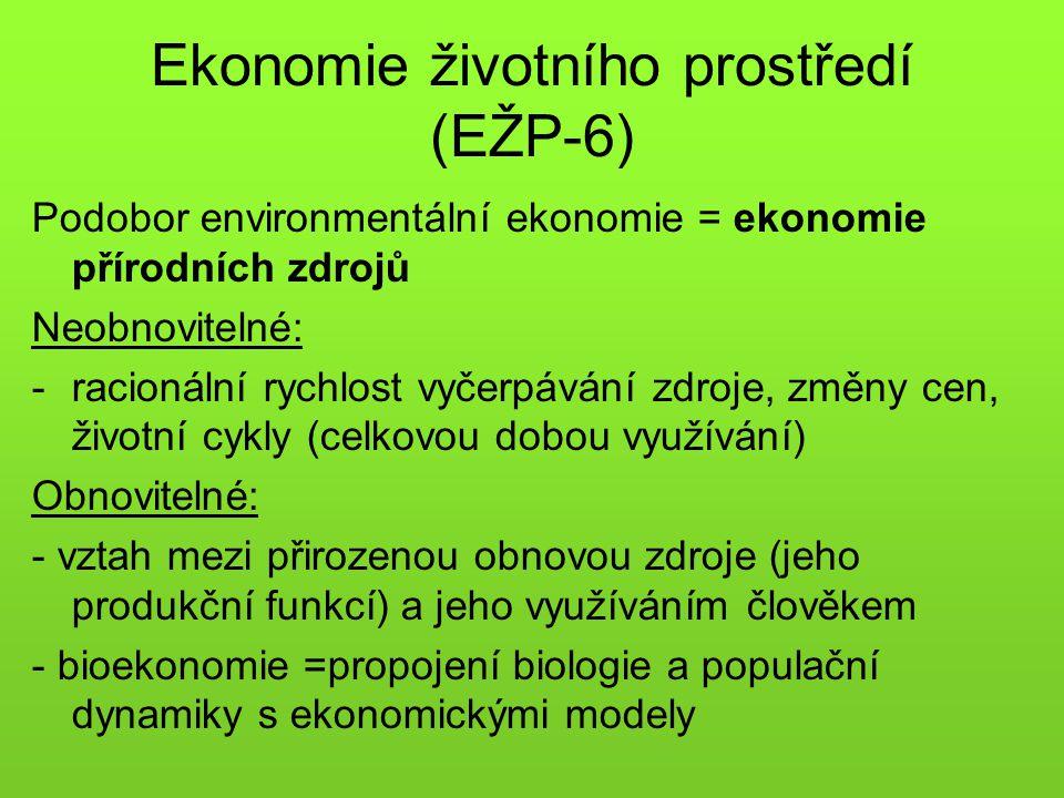 Ekonomie životního prostředí (EŽP-6)
