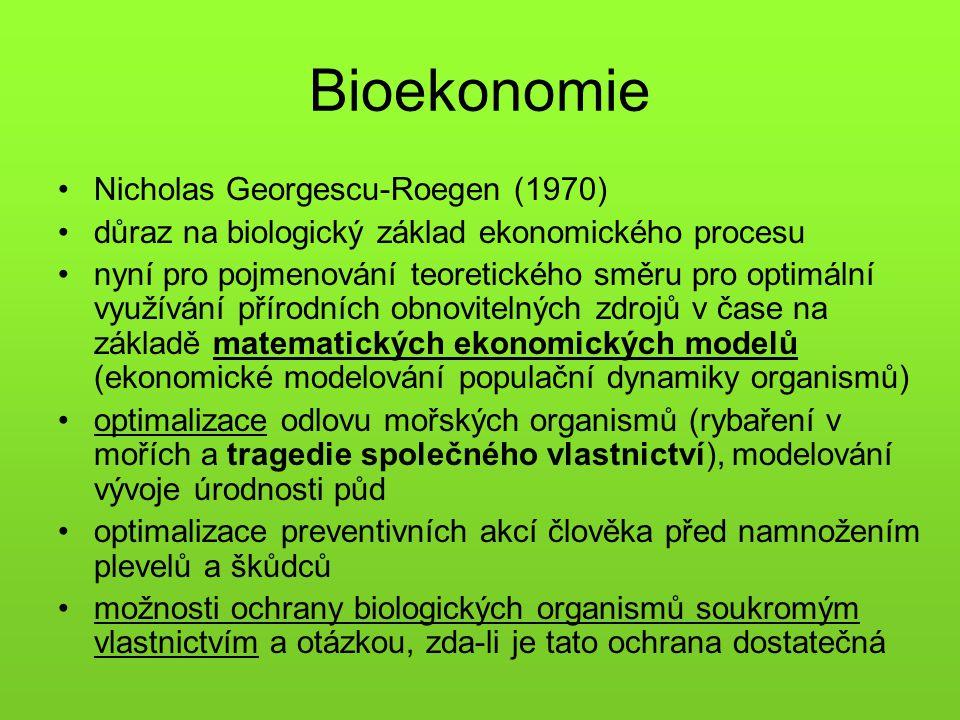 Bioekonomie Nicholas Georgescu-Roegen (1970)