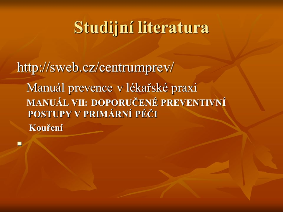 Studijní literatura http://sweb.cz/centrumprev/