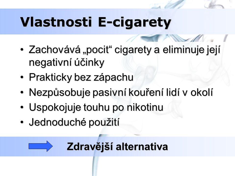 Vlastnosti E-cigarety