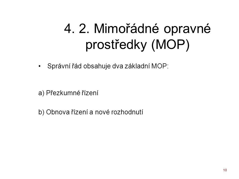 4. 2. Mimořádné opravné prostředky (MOP)