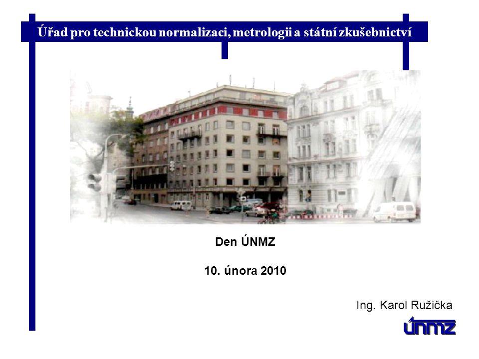 Den ÚNMZ 10. února 2010 Ing. Karol Ružička