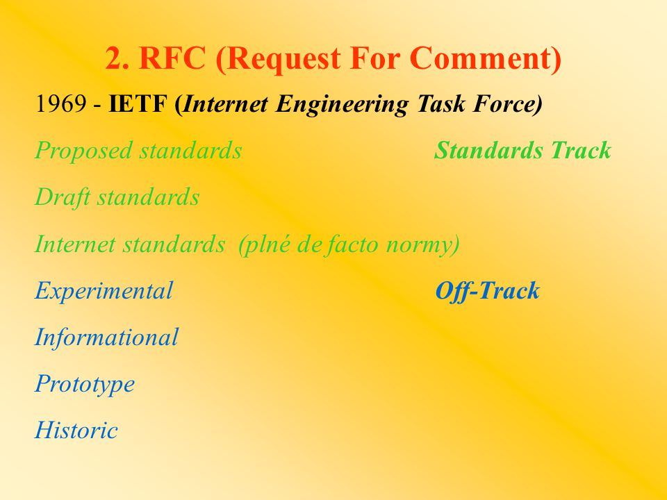 2. RFC (Request For Comment)