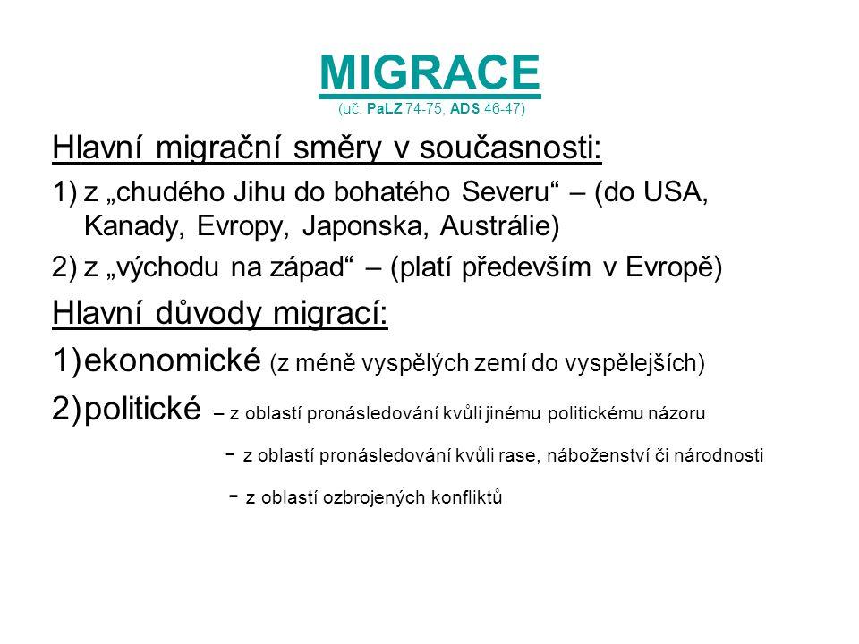 MIGRACE (uč. PaLZ 74-75, ADS 46-47)