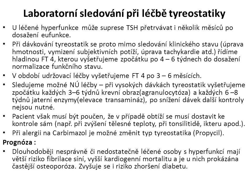 Laboratorní sledování při léčbě tyreostatiky