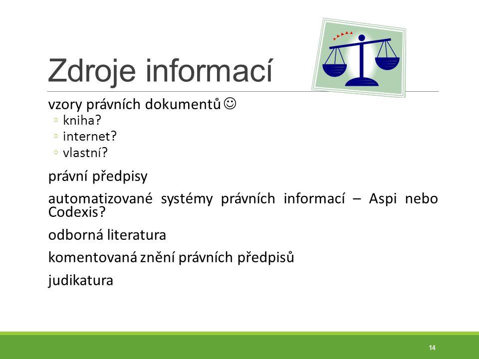 Zdroje informací vzory právních dokumentů  právní předpisy
