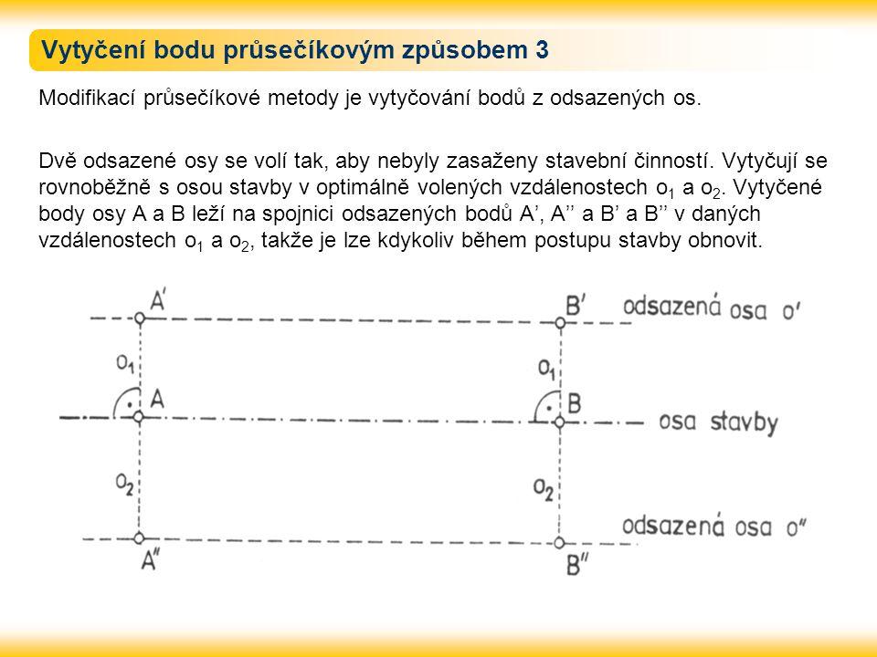 Vytyčení bodu průsečíkovým způsobem 3
