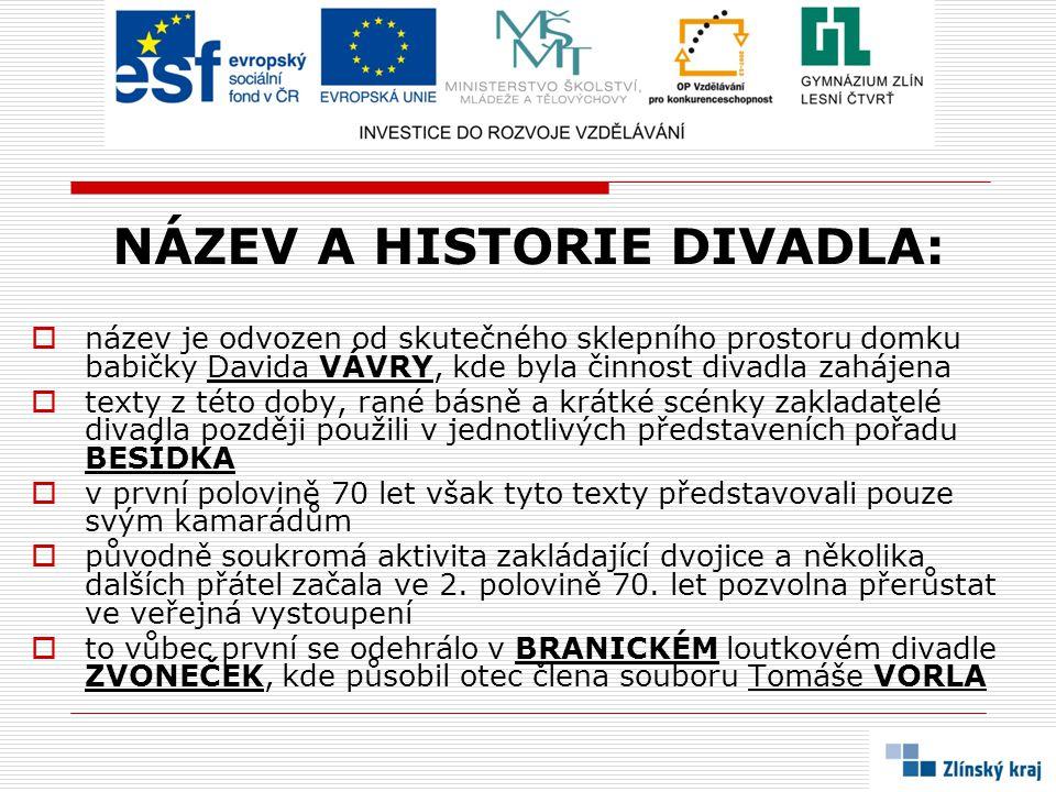 NÁZEV A HISTORIE DIVADLA: