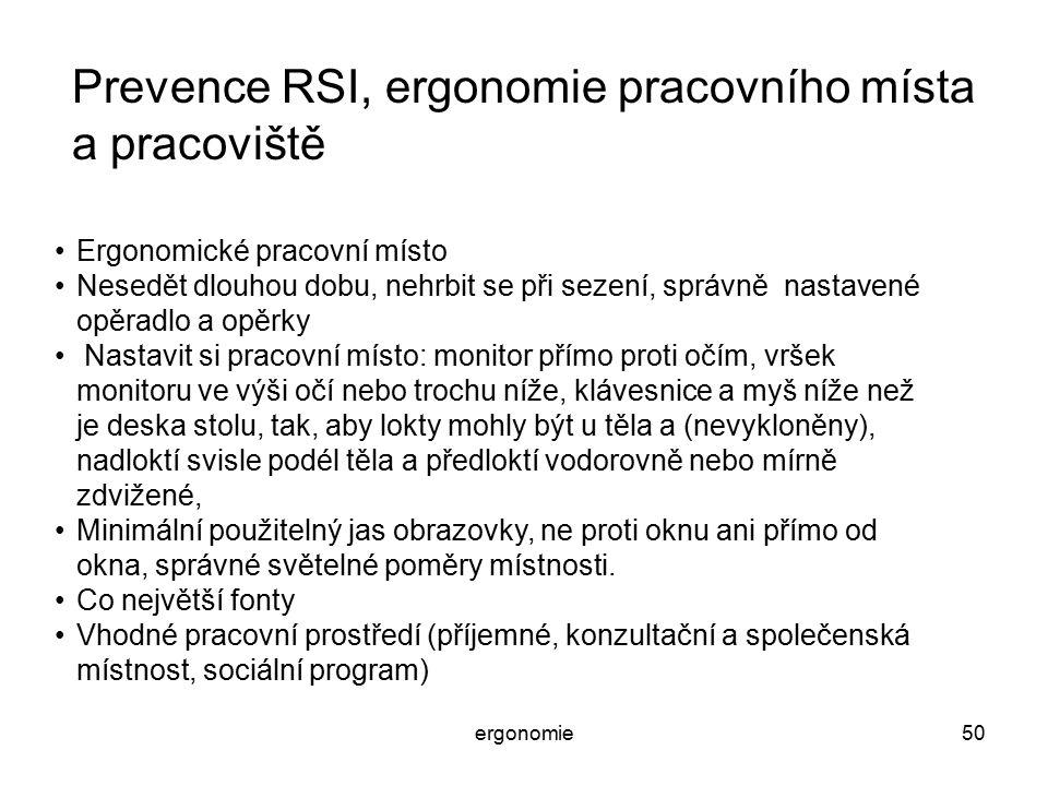 Prevence RSI, ergonomie pracovního místa a pracoviště