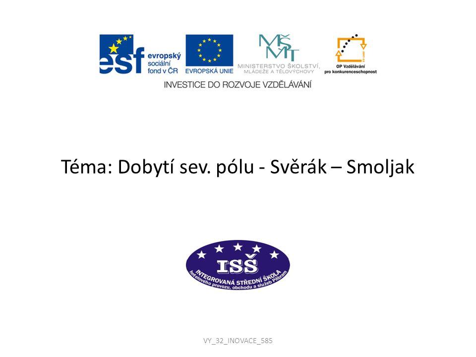 Téma: Dobytí sev. pólu - Svěrák – Smoljak