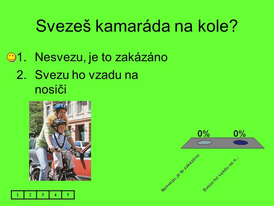 Svezeš kamaráda na kole