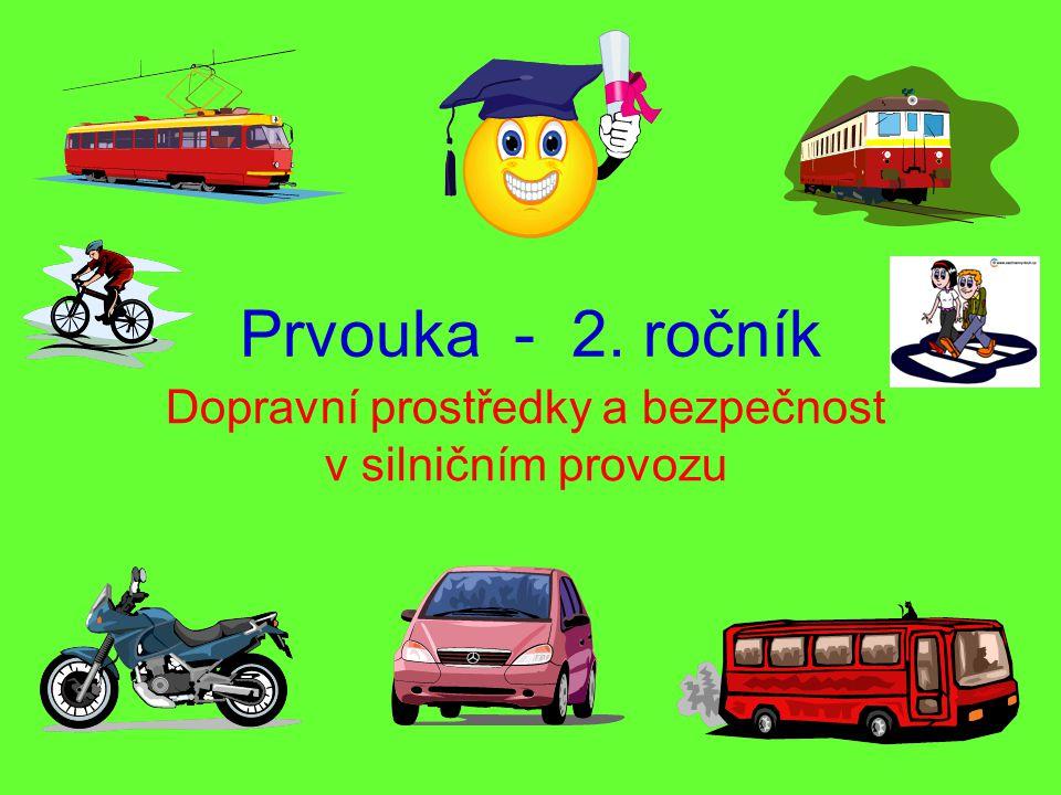 Dopravní prostředky a bezpečnost v silničním provozu