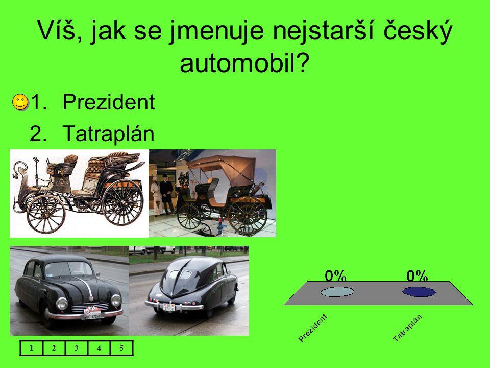 Víš, jak se jmenuje nejstarší český automobil