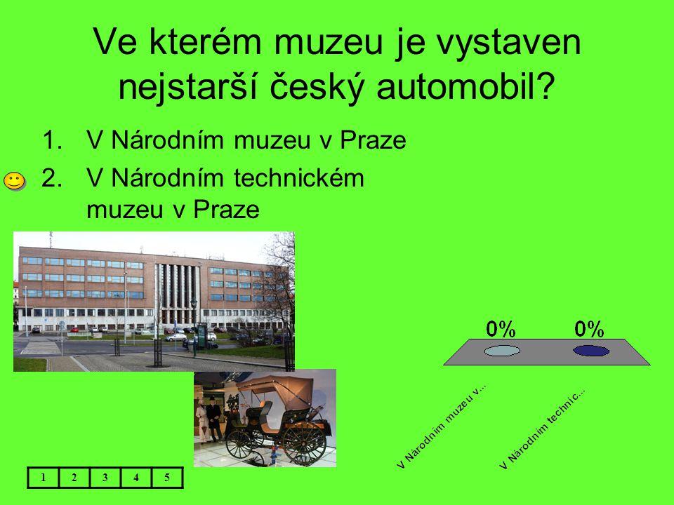 Ve kterém muzeu je vystaven nejstarší český automobil