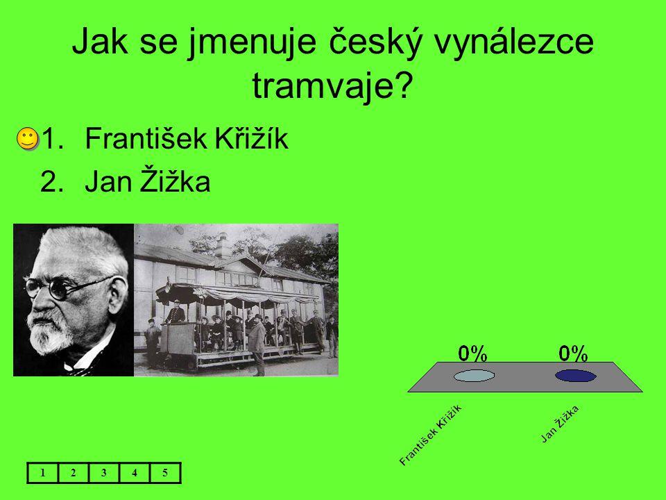Jak se jmenuje český vynálezce tramvaje