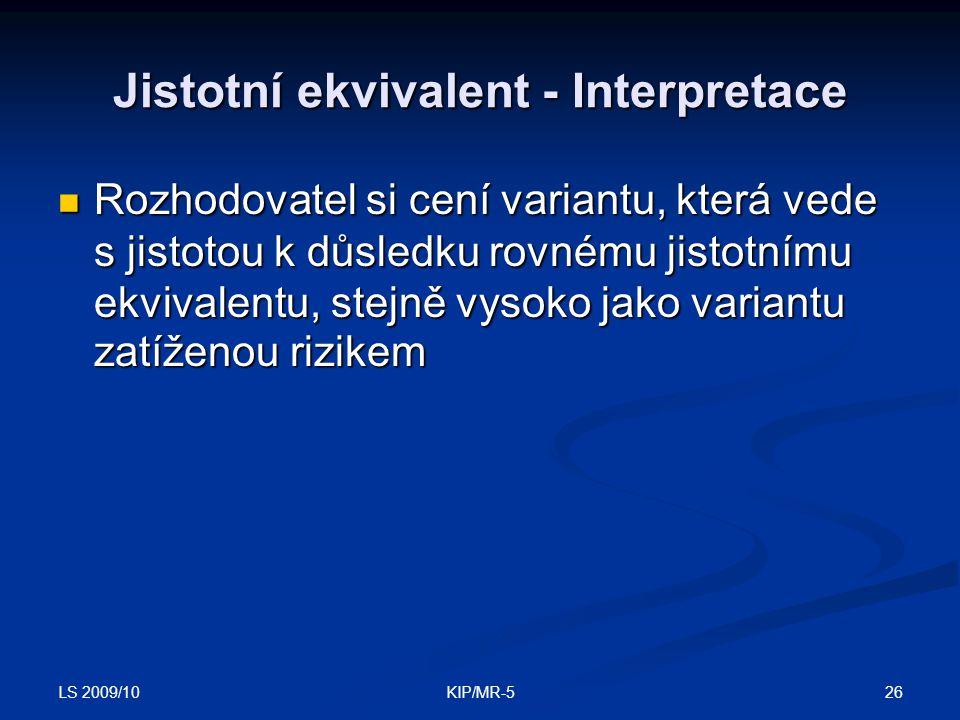 Jistotní ekvivalent - Interpretace