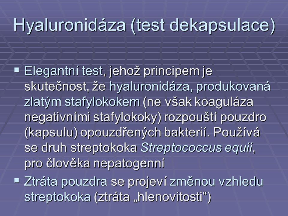 Hyaluronidáza (test dekapsulace)