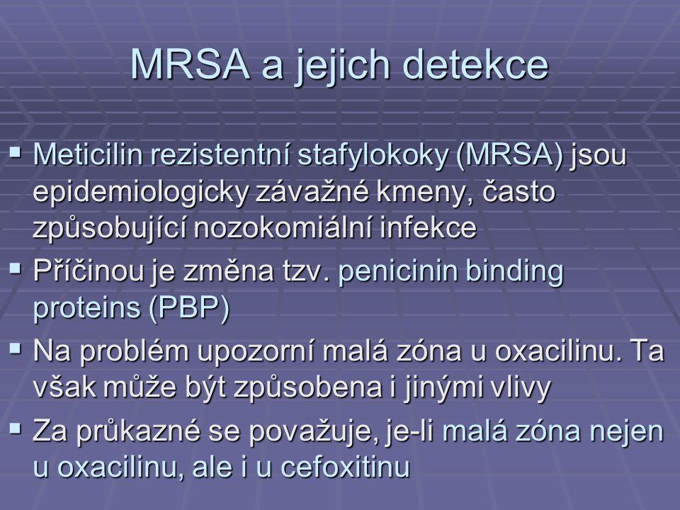 MRSA a jejich detekce Meticilin rezistentní stafylokoky (MRSA) jsou epidemiologicky závažné kmeny, často způsobující nozokomiální infekce.