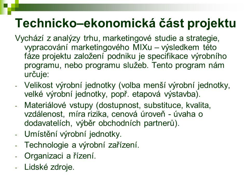 Technicko–ekonomická část projektu