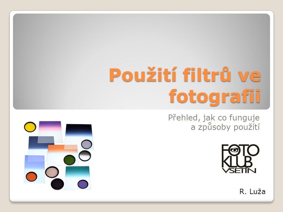 Použití filtrů ve fotografii