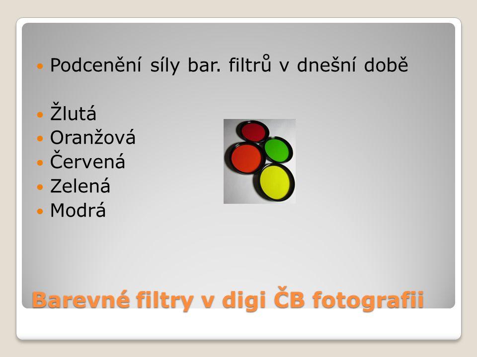 Barevné filtry v digi ČB fotografii