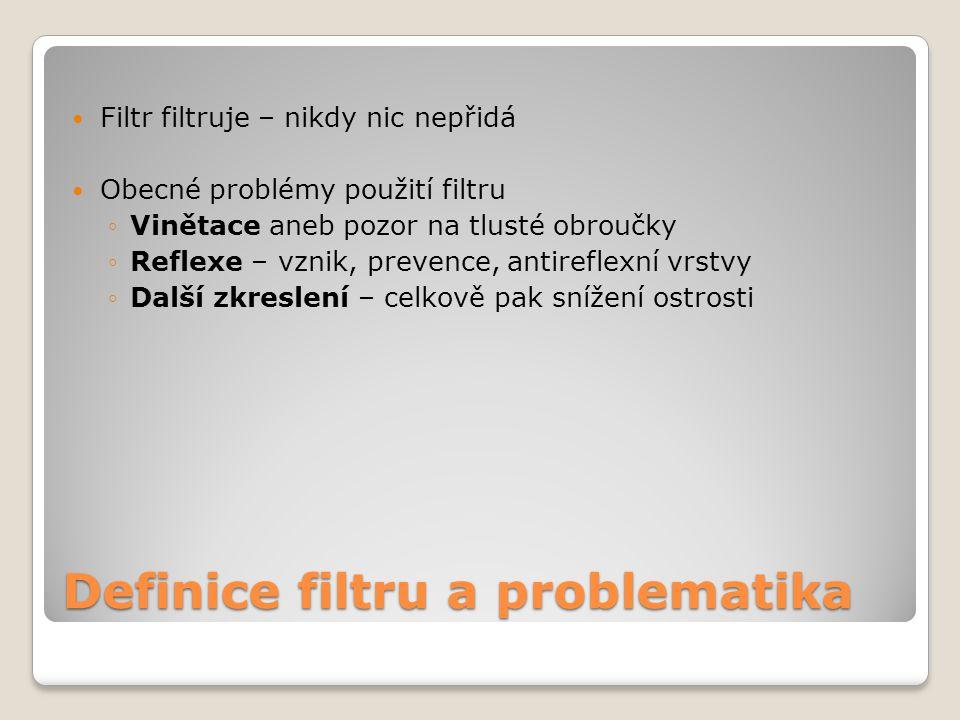 Definice filtru a problematika