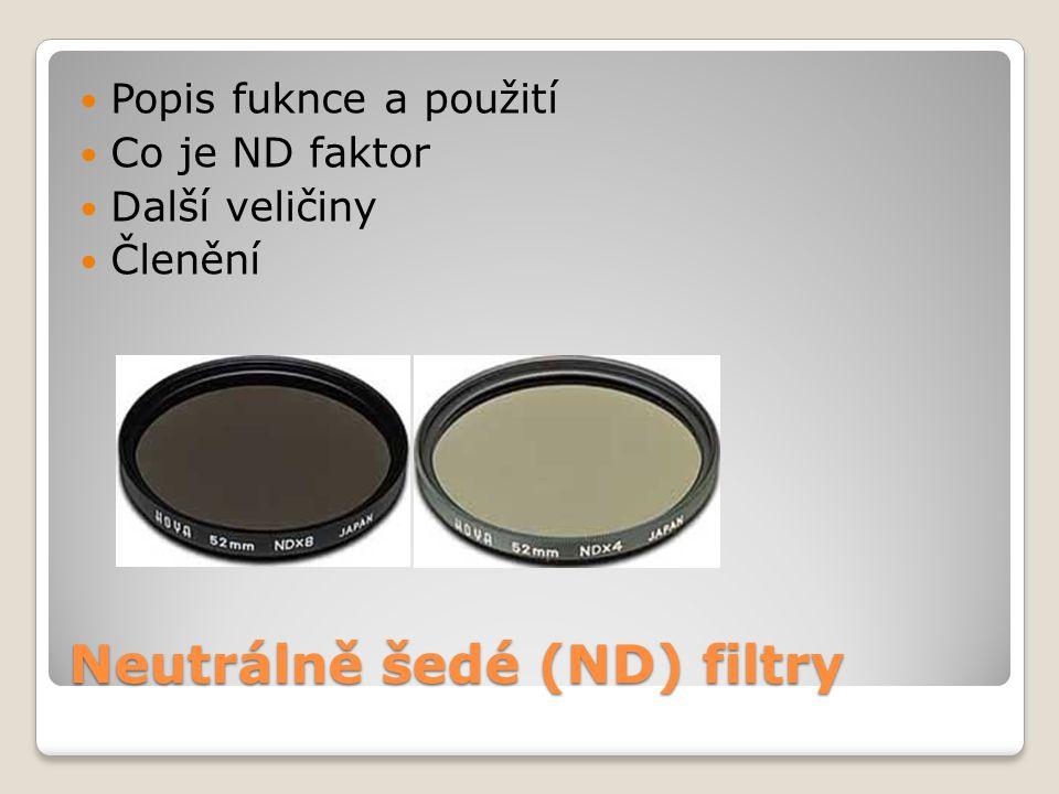 Neutrálně šedé (ND) filtry
