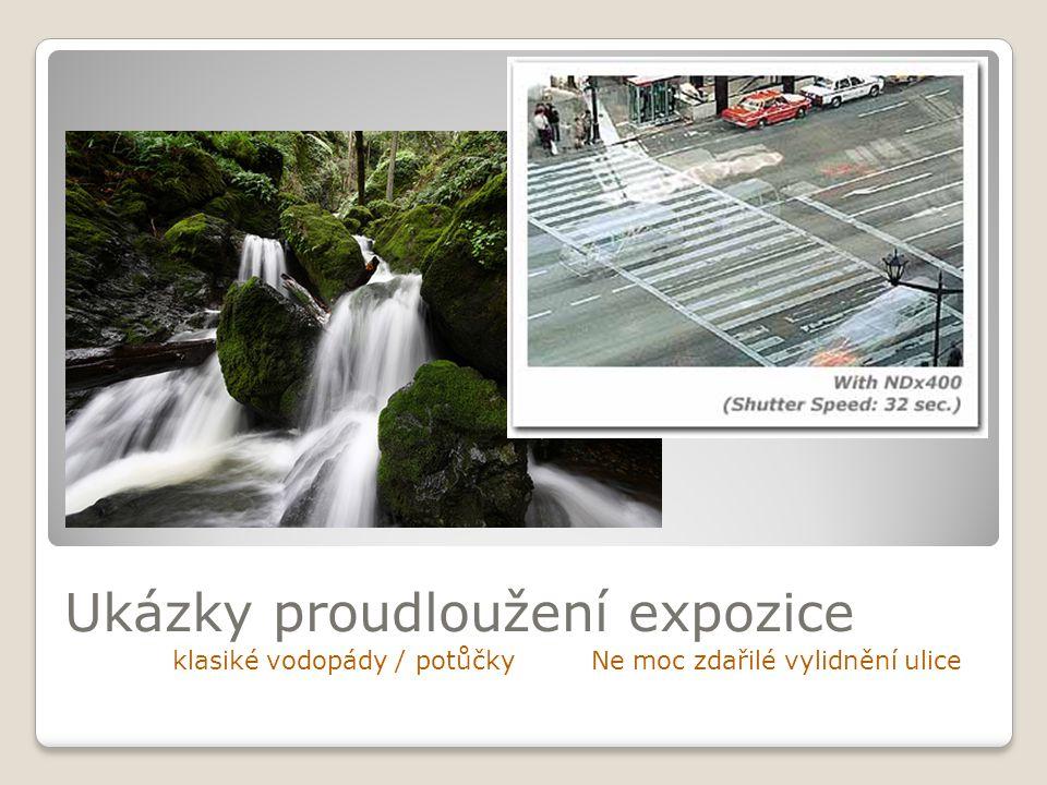 Ukázky proudloužení expozice