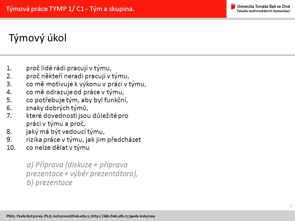 Týmová práce TYMP 1/ C1 - Tým a skupina.