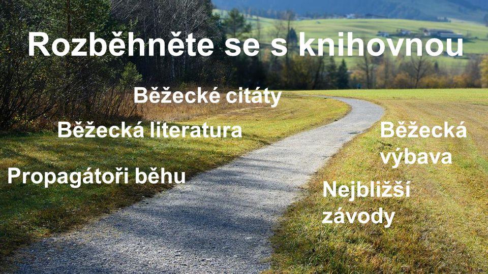 Rozběhněte se s knihovnou