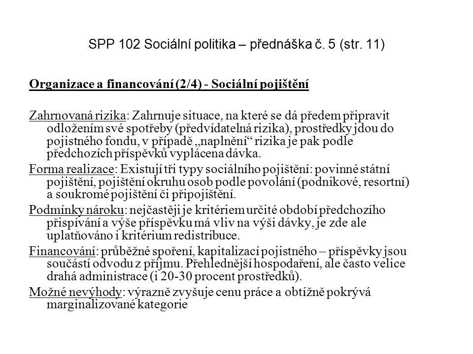 SPP 102 Sociální politika – přednáška č. 5 (str. 11)