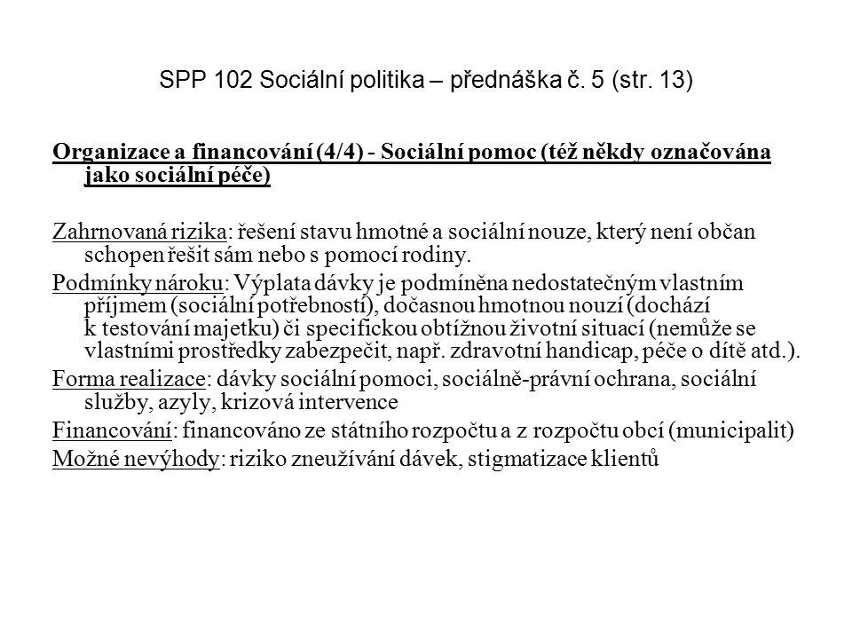 SPP 102 Sociální politika – přednáška č. 5 (str. 13)