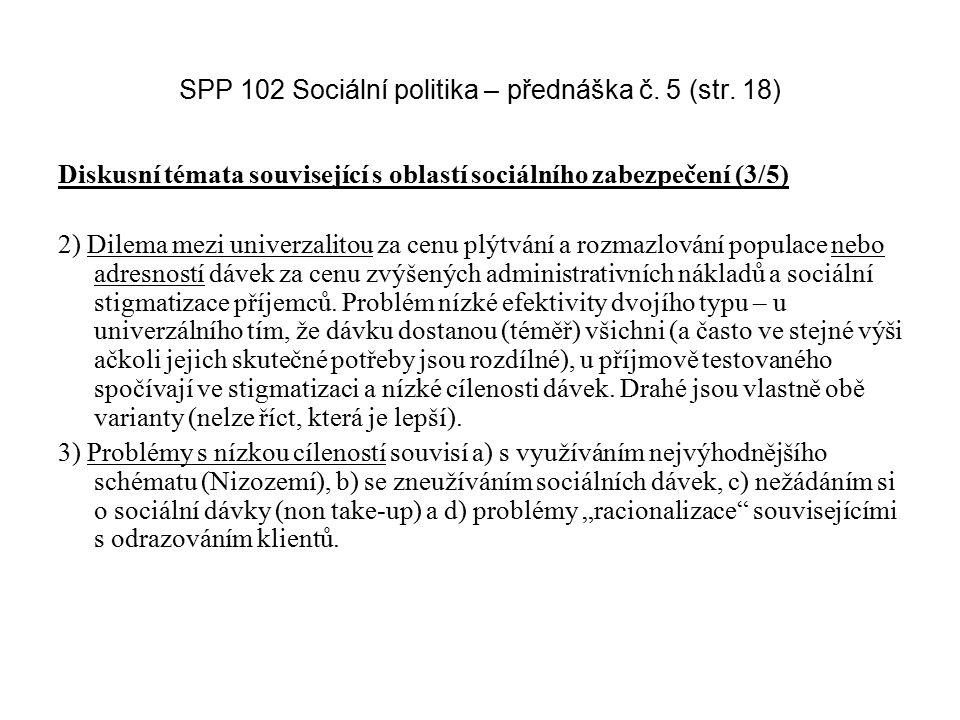 SPP 102 Sociální politika – přednáška č. 5 (str. 18)