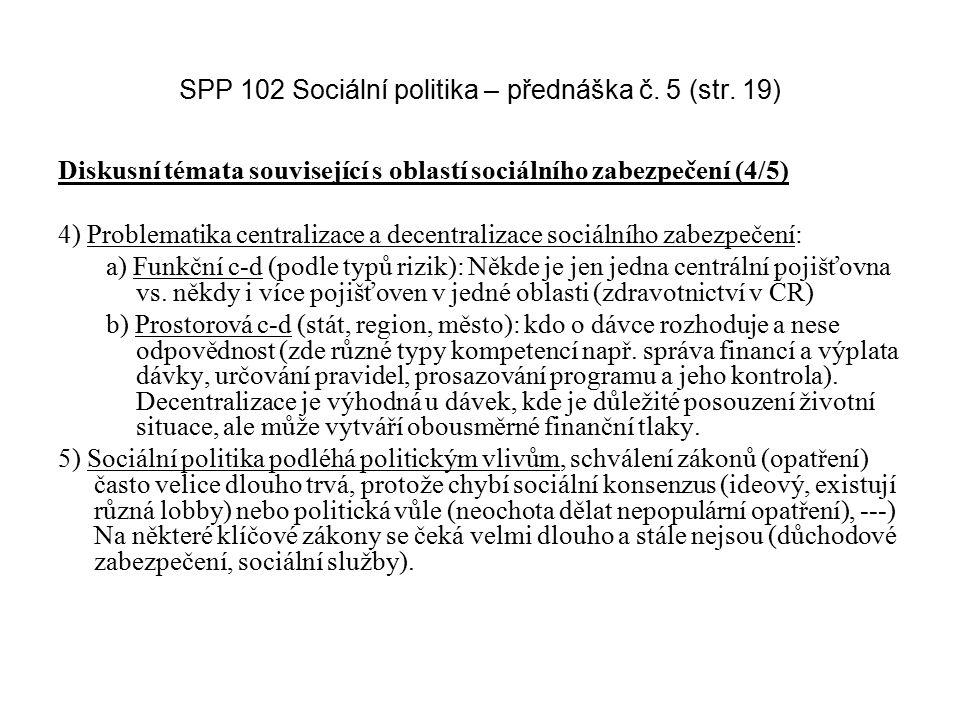SPP 102 Sociální politika – přednáška č. 5 (str. 19)