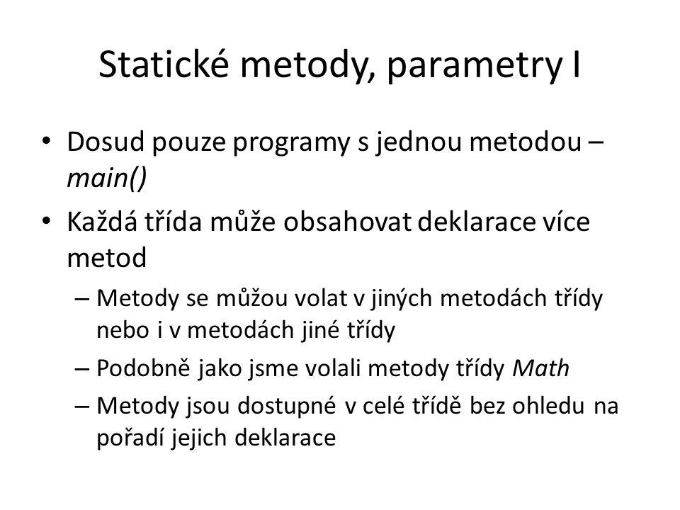 Statické metody, parametry I