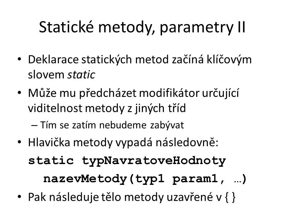 Statické metody, parametry II