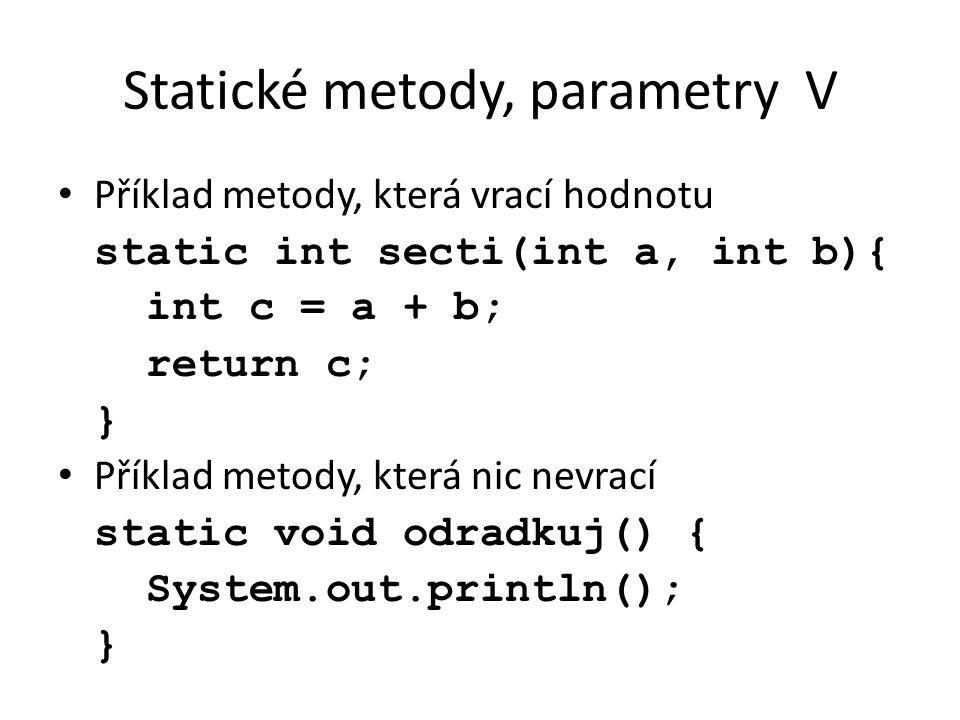 Statické metody, parametry V