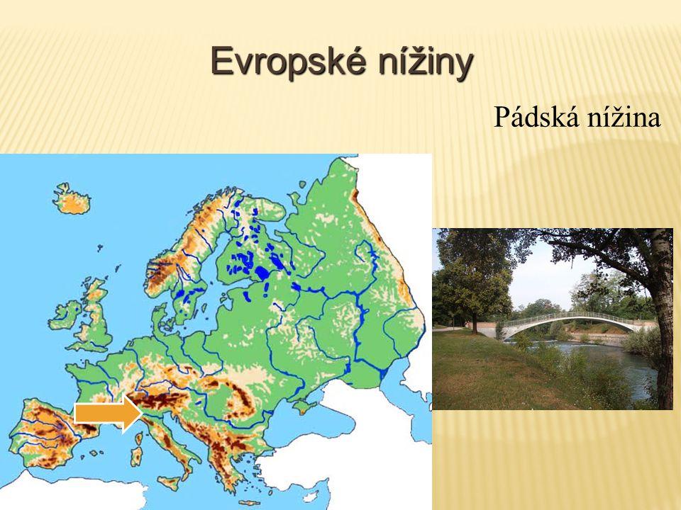 Evropské nížiny Pádská nížina