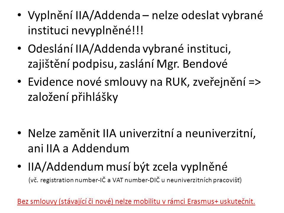 Vyplnění IIA/Addenda – nelze odeslat vybrané instituci nevyplněné!!!