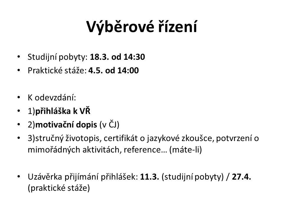 Výběrové řízení Studijní pobyty: 18.3. od 14:30