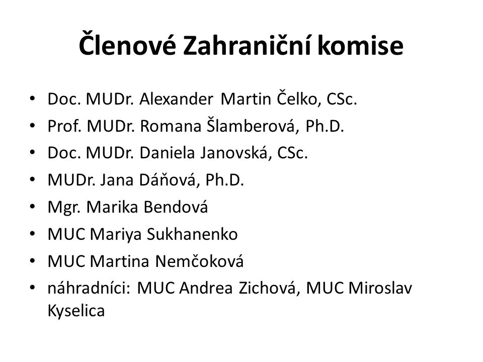 Členové Zahraniční komise