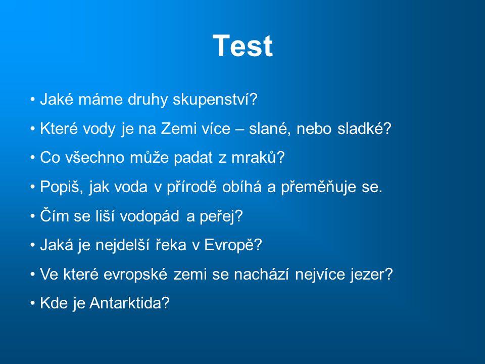 Test Jaké máme druhy skupenství