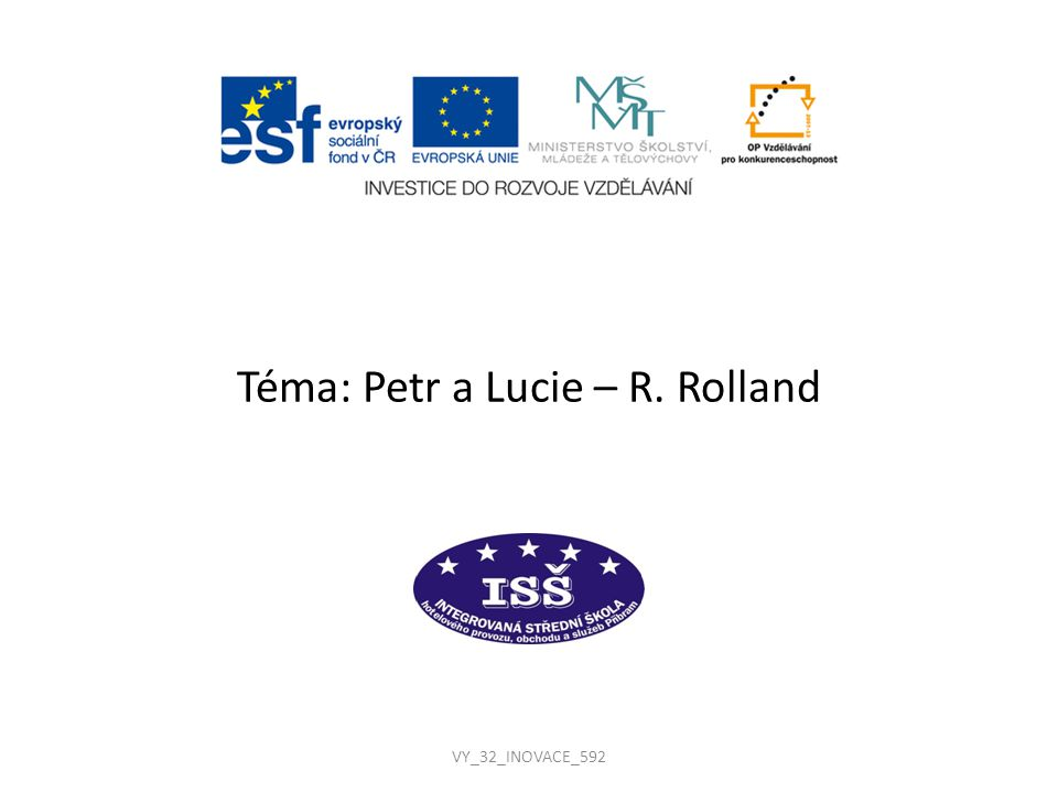 Téma: Petr a Lucie – R. Rolland
