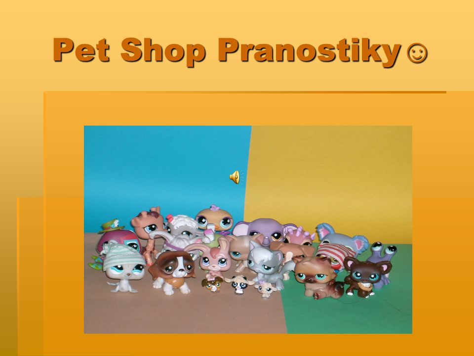 Pet Shop Pranostiky☺