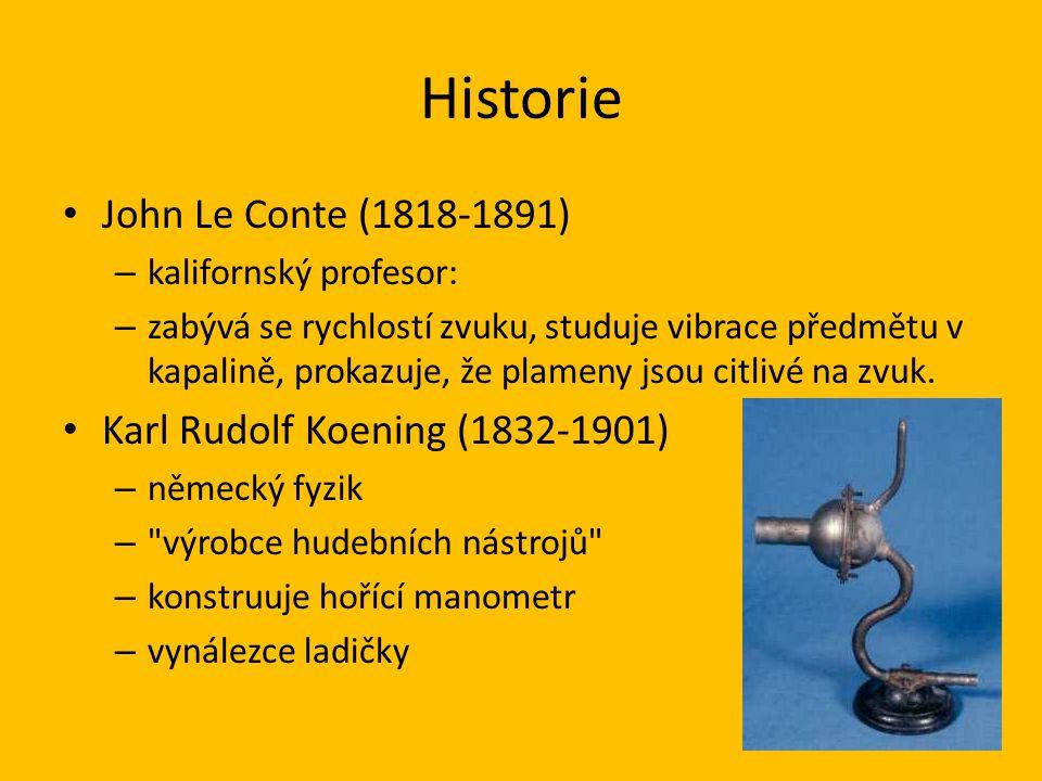 Historie John Le Conte (1818-1891) Karl Rudolf Koening (1832-1901)
