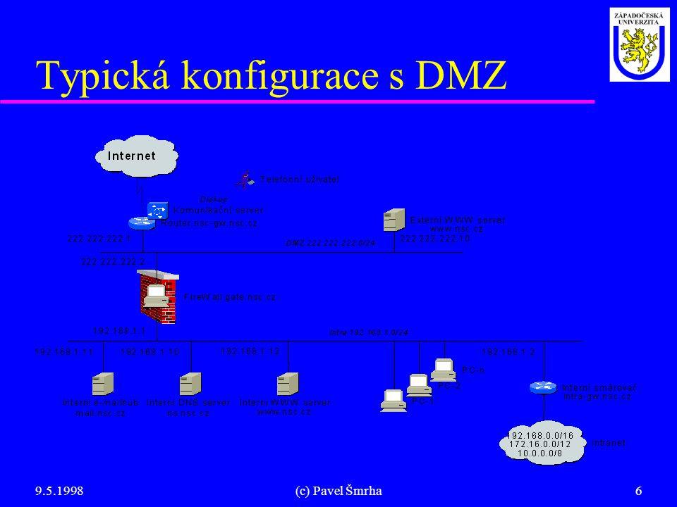 Typická konfigurace s DMZ
