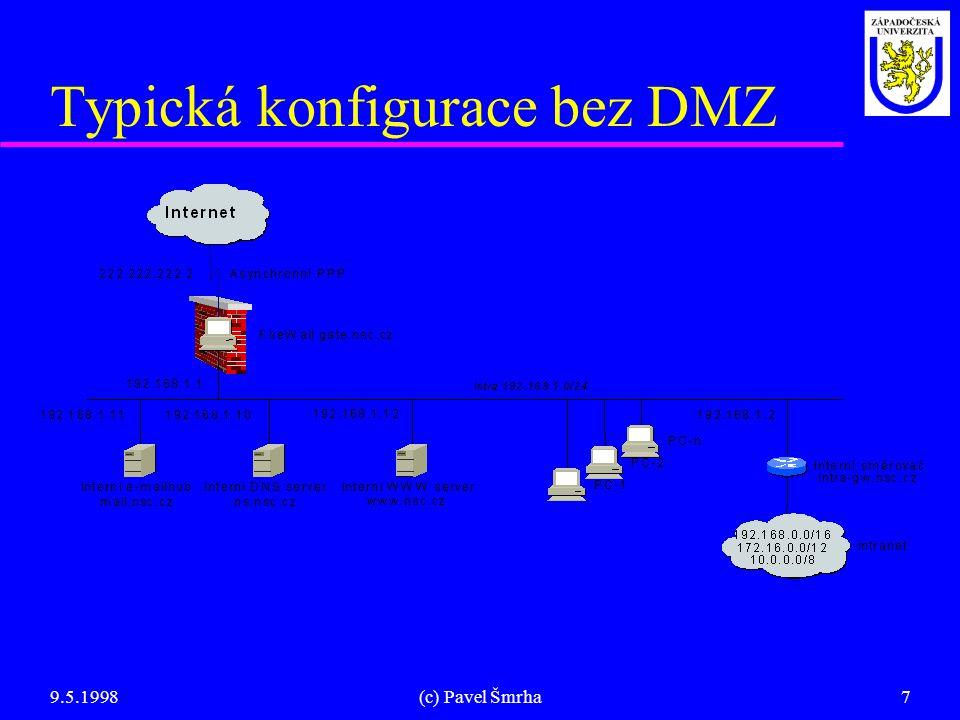 Typická konfigurace bez DMZ