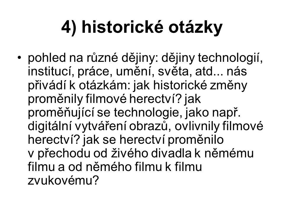 4) historické otázky