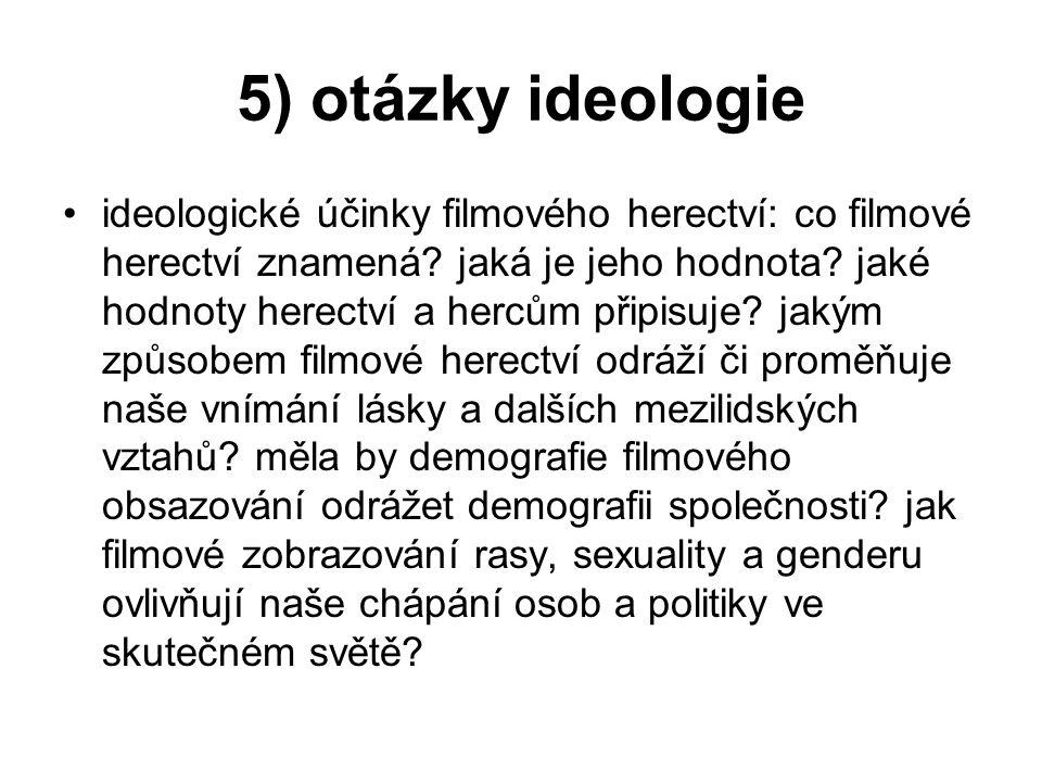 5) otázky ideologie